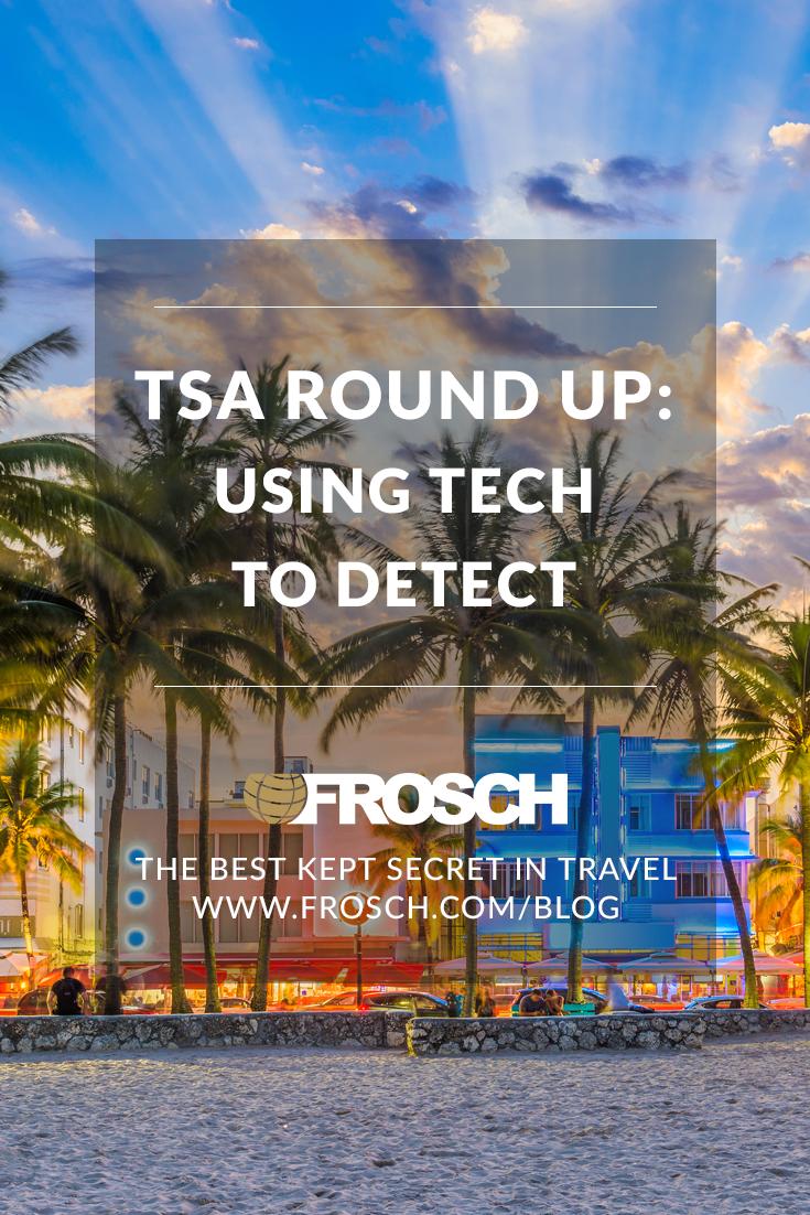 TSA Round Up: Using Tech to Detect