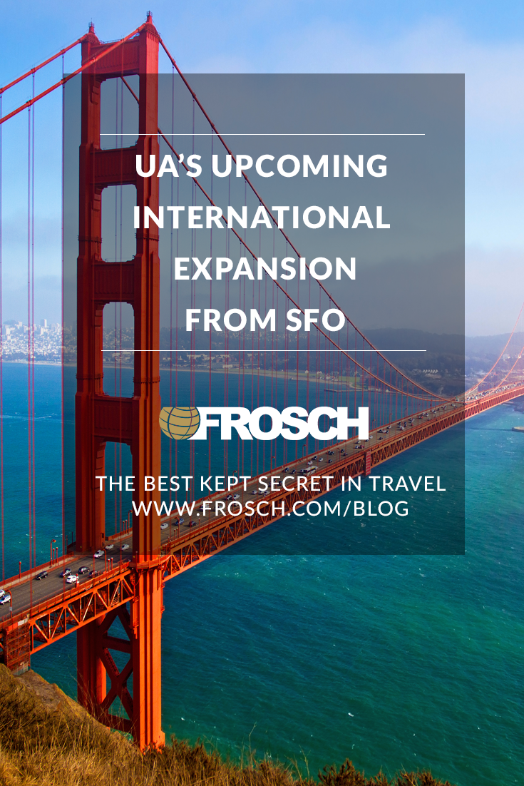 Recapping United's Upcoming International Expansion from SFO