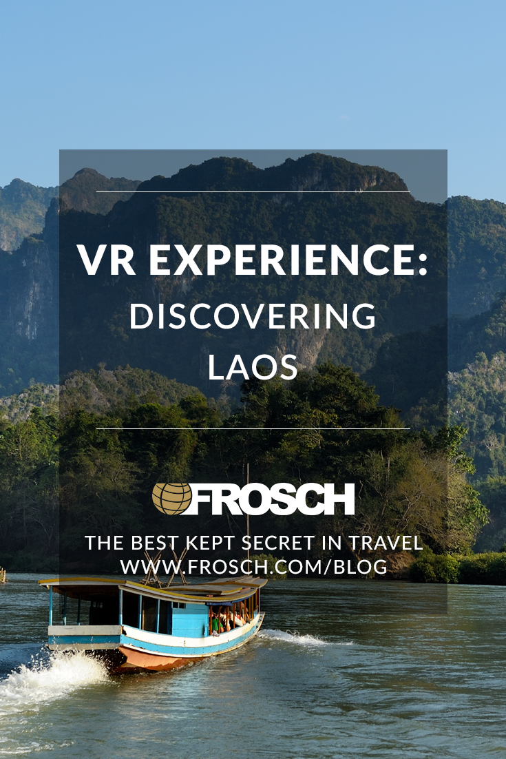 VR Experience: Discovering Laos