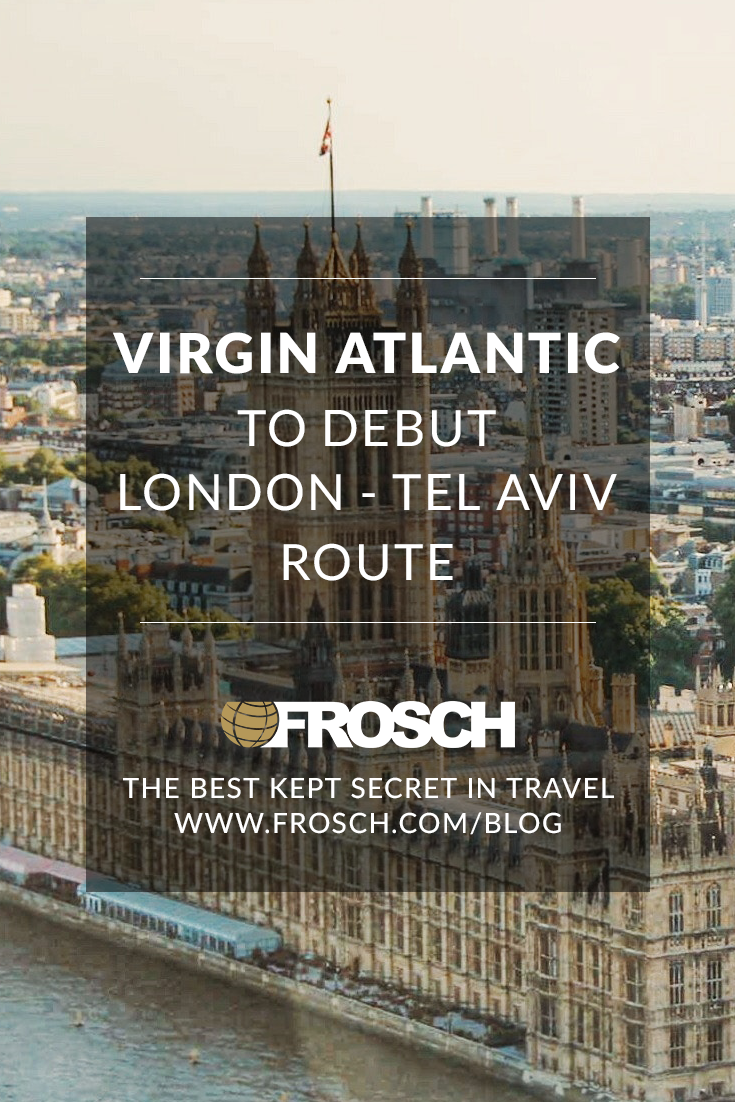 Virgin Atlantic to Debut London - Tel Aviv Route