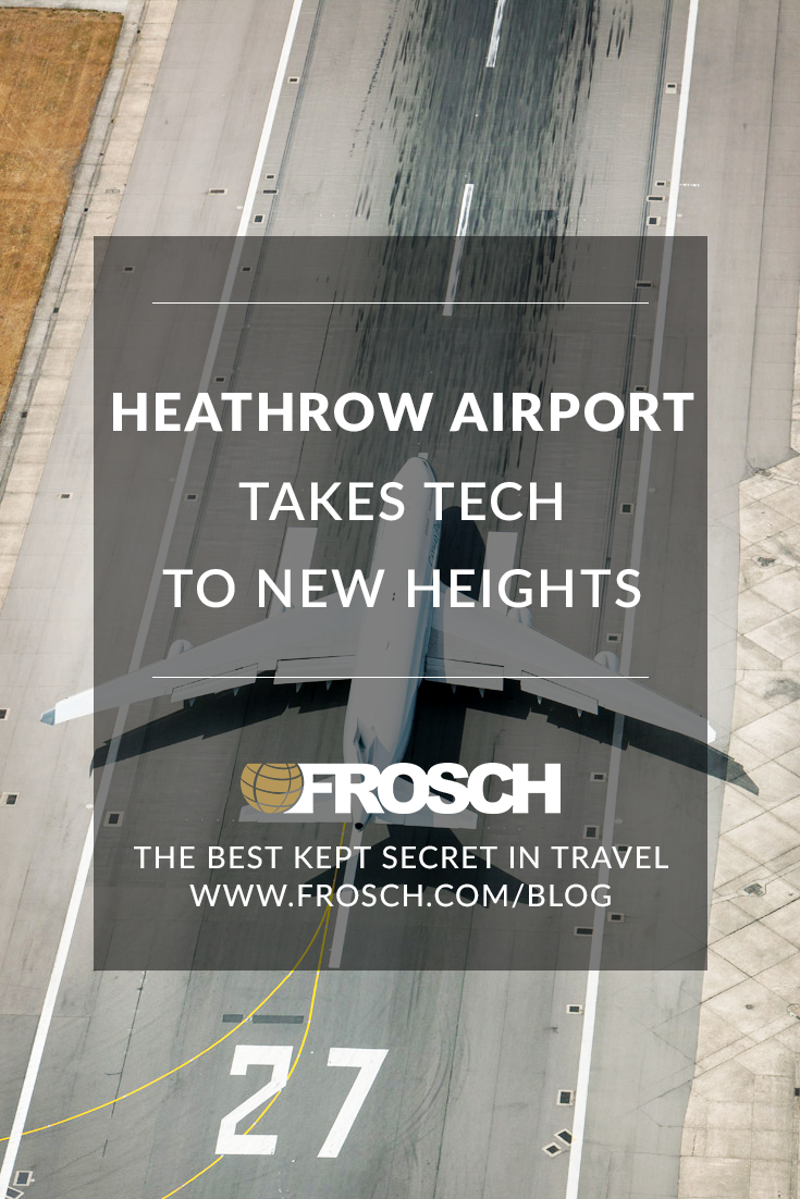 Heathrow Airport Takes Tech to New Heights